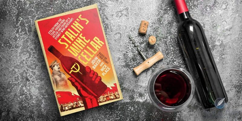 Book Review: 'Stalin's Wine Cellar' By John Baker   Quill & Pad