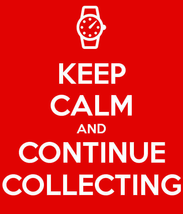 Keep Calm And Continue Collecting: Advice For An Up And Down Watch Market - Reprise | Quill & Pad